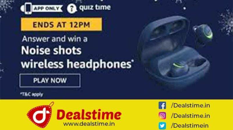 Amazon Quiz Win Noise Shorts Wireless Headphones